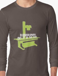 Radiographers Do It In the Dark (white) Long Sleeve T-Shirt