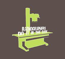 Radiographers Do It In the Dark (white) Unisex T-Shirt