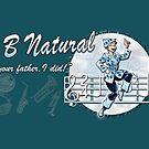 """""""Mr B Natural"""" Mug by marlowinc"""