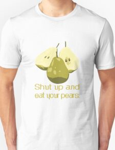 Just eat them. No talking. T-Shirt