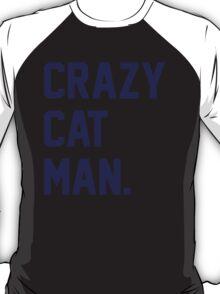 Crazy Cat Man T-Shirt