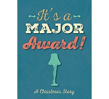 A Christmas Story - It's a Major Award! Photographic Print