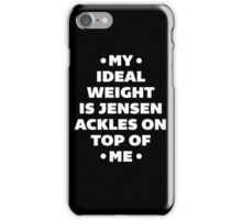My Ideal Weight is Jensen Ackles iPhone Case/Skin