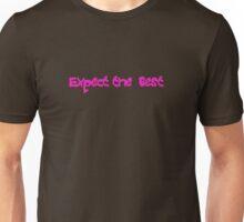 expect Unisex T-Shirt