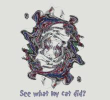 See what my cat did? by Ginny Schmidt