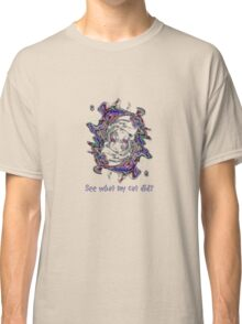 See what my cat did? Classic T-Shirt