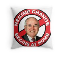 Regime Change Begins At Home Throw Pillow