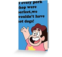If Every Pork Chop Were Perfect... Greeting Card