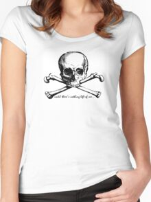 Until there's nothing left of me... Women's Fitted Scoop T-Shirt