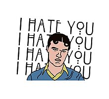 I HATE YOU Photographic Print