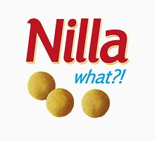 Nilla what Unisex T-Shirt