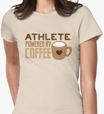 ATHLETE powered by coffee Womens Fitted T-Shirt