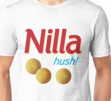 Nilla hush Unisex T-Shirt