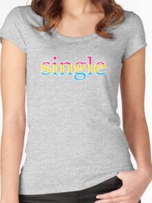 Single - pansexual Women's Fitted Scoop T-Shirt