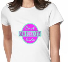 East Side NYC  Womens Fitted T-Shirt