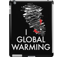 I (Tornado) Global Warming iPad Case/Skin