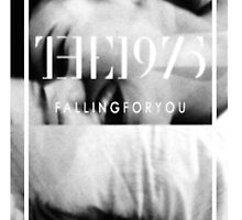 The 1975 fallingforyou by the1975x