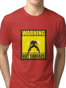 Warning Hot Surface Tri-blend T-Shirt