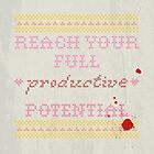 Reach Your Full Productive Potential by Kallistiae
