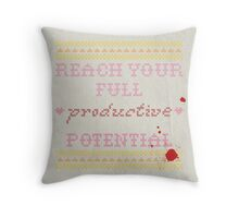 Reach Your Full Productive Potential Throw Pillow