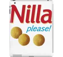 Nilla please! iPad Case/Skin