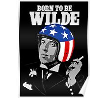 Born To Be Wilde Poster