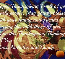 HAPPY THANKSGIVING TO ALL YOU LOVELY PEOPLE by Sherri     Nicholas