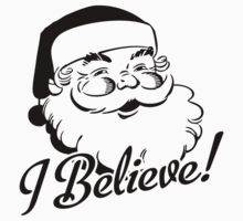 I Believe In Santa by HolidaySwaggC