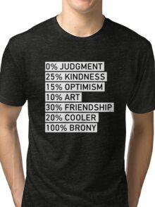 100% BRONY (Black & White) Tri-blend T-Shirt