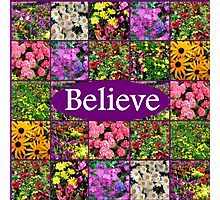 BELIEVE IN MIRACLES AND DREAMS Photographic Print