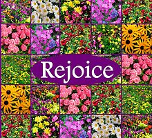 REJOICE IN LIFE by JLPOriginals