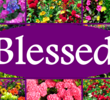 BLESSED BY GOD Sticker