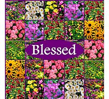 BLESSED BY GOD Photographic Print