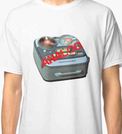 Analog - Reel to Reel Tape - It Just Sounds Better Classic T-Shirt