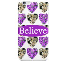 BELIEVE IN PURPLE AND WHITE FLOWERS iPhone Case/Skin
