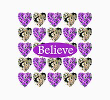 BELIEVE IN PURPLE AND WHITE FLOWERS Unisex T-Shirt