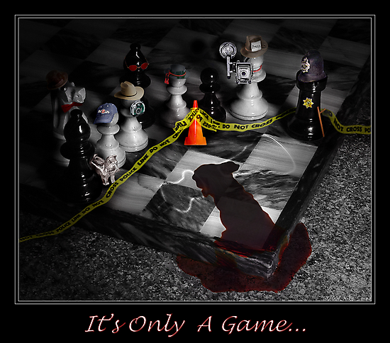It's only a game... by Mike  Savad