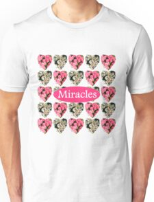 MIRACLES IN PINK AND WHITE FLOWERS Unisex T-Shirt