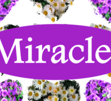 MIRACLES IN PURPLE AND WHITE FLOWERS Sticker
