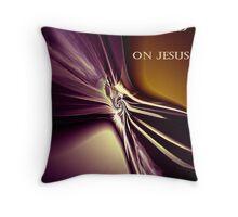 Stay Focused On Jesus Throw Pillow