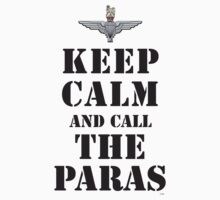 KEEP CALM AND CALL THE PARAS by PARAJUMPER