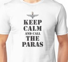 KEEP CALM AND CALL THE PARAS Unisex T-Shirt