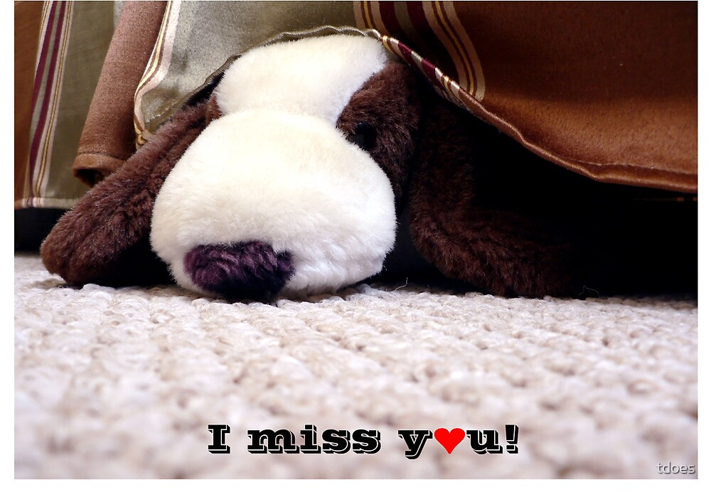 Stuffed Dog Get Miss You Greeting Card by tdoes