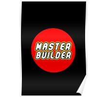 MASTER BUILDER Poster