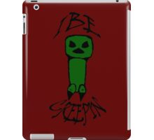 I Be Creepin' iPad Case/Skin