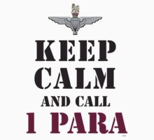KEEP CALM AND CALL 1 PARA by PARAJUMPER