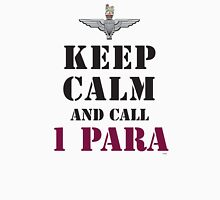 KEEP CALM AND CALL 1 PARA Unisex T-Shirt