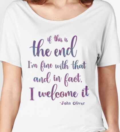 We Welcome The End Women's Relaxed Fit T-Shirt