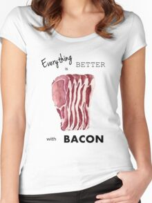 Everything is better with Bacon  Women's Fitted Scoop T-Shirt