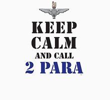 KEEP CALM AND CALL 2 PARA Unisex T-Shirt